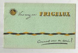 Publicité FRIGELUX , Refrigérateur, 3 Scans, 8 Pages , Frais Fr : 1.85 E - Publicités