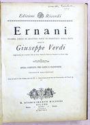 Musica Spartiti - G. Verdi -  Opera Ernani - Canto E Pianoforte Ricordi 1880 Ca. - Vieux Papiers