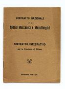 Storia Contemporanea - Contratto Nazionale Per Operai Meccanici - Ed. 1935 - Non Classificati