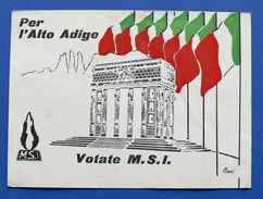 Storia Alto Adige - Propaganda Elezioni Politiche Cartolina Votate MSI - Libros, Revistas, Cómics