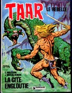 C. Moliterni / J. Brocal Remohi - TAAR  Le Rebelle - N° 7 - La Cité Engloutie - Dargaud - ( E.O.1981 ) . - Bücher, Zeitschriften, Comics