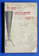 Scienza Tecnica - Gli Spari Contro La Grandine In Stiria - Ed. 1899 - Libri, Riviste, Fumetti