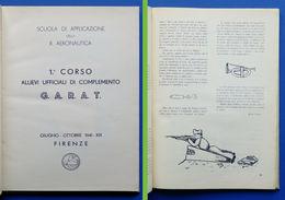 Aeronautica - I Corso Allievi Ufficiali Di Complemento G.A.R.A.T. - Ed. 1941 - Libri, Riviste, Fumetti