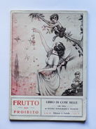 Letteratura - Frutto Non Proibito - Edizione Di Farfalla - 1923 - Raro - Non Classificati