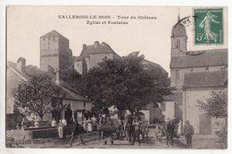 70  VALLEROIS LE BOIS   église Et Fontaine - Other Municipalities