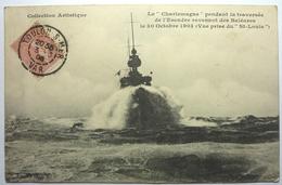 """LE """"CHARLEMAGNE"""" PENDANT LA TRAVERSÉE DE L'ESCADRE REVENANT DES BALÉARES LE 30 OCTOBRE 1903 - Barche"""