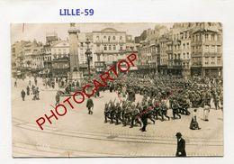 LILLE-Parade-CARTE PHOTO Allemande-Guerre 14-18-1 WK-France-59- - Lille