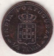 Colonie Portugaise, India-Portuguese . 1/4 Tanga 1903.  Carlos I .KM# 15 - Inde