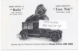 CARTE Postale Publicitaire - AUTOMOBILE Du CIRAGE-CREME à La Cire LION NOIR  - 521217 - Bagne & Bagnards