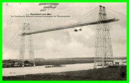 Rochefort Sur Mer.Le Lt. Mènard évoluant Au Dessus Du Transbordeur (recto Verso) - Rochefort