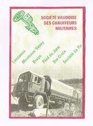 Société Vaudoise Des Chauffeurs Militaires - Lausanne - Montreux-Vevey - Broye - Ste-Croix - Société De Tir - Camions