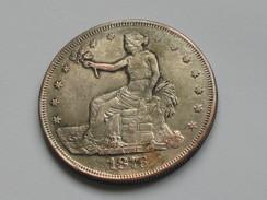 1 One Dollar 1876 Trade Dollar - United States Of America **** EN ACHAT IMMEDIAT ****   Fausse Monnaie !!! - Emissioni Federali