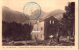 CPA Animée - Châlet-Hôtel Des CORTALETS Et Pic Du CANIGOU - Scans Recto-verso - Autres Communes