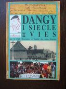 DANGY 1 SIÈCLE DE VIES 35 Exemplaires  MANCHE 50 - Livres, BD, Revues