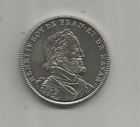Médaille , HENRI IV Roy De Franc. Et De Navar., Diamétre 3.4 Cm,poids : 21.10 G , Nickel, 2 Scans, Frais Fr : 1.95 E - Royaux / De Noblesse