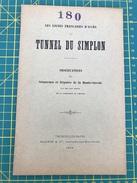 Les Lignes Françaises D'accès Au Tunnel Du Simplon - Observations Des Sénateurs Et Députés De Haute-Savoie 1902 - Documents Historiques
