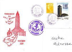 BPC MISTRAL Parrainage Avec Le Havre Obl. Le Havre 13/11/09 - Marcophilie (Lettres)