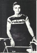 """Coureur Cycliste De L'équipe Allemande """" ROKADO """" , Wolfgang SCHULZE , Né Le 07/12/1940 En Allemagne - Cyclisme"""