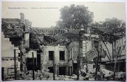 RUINES DU BOMBARDEMENT 1918 - CLERMONT - Clermont