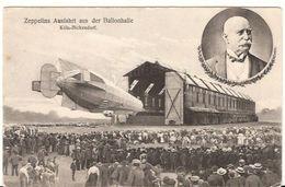 ZEPPELINS AUSFAHT AUS DER BALLONHALLE KÖLN- BICKENDORF  784/d3  Unposted - Luchtschepen