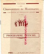 16- CONFOLENS-RARE PROGRAMME CHANSONNIERS MONTMARTRE-SALLES DES FETES 16 -11-1935-MARCEL LUCAS-JEAN LABORDE-GOULEBENEZE- - Programmi