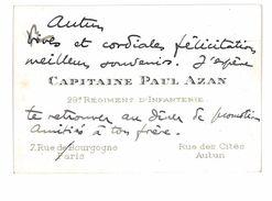 CARTE DE VISITE MILITAIRE CAPITAINE PAUL AZAN 29e REGIMENT D'INFANTERIE AUTUN - Cartoncini Da Visita
