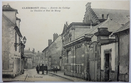 ENTRÉE DU COLLÈGE - LE THEÂTRE ET RUE DE MOUY - CLERMONT - Clermont