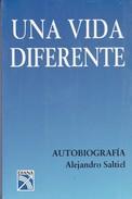 UNA VIDA DIFERENTE. ALEJANDRO SALTIEL. 163 PAG  CIRCA 2006. DIANA-BLEUP - Biographies