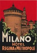 ITALIA ITALY-  HOTEL LUGAGGE  LABEL - HOTEL REGINA E METROPOLE - MILANO - Etiketten Van Hotels