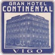 SPAIN ESPAÑA GALICIA -  HOTEL LUGAGGE  LABEL - GRAN HOTEL CONTINENTAL - VIGO - Hotel Labels