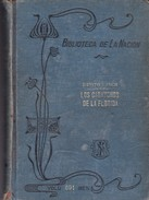 LOS CARANCHOS DE LA FLORIDA. BENITO LYNCH. 301 PAG  CIRCA 1917. LA NACION-BLEUP - Geschiedenis & Kunst