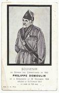 Seneffe - Souvenir Du Dernier Des Combattants De 1830 - Philippe Demoulin Né à Arquennes Le 28 Décembre 1809 Décédé 1912 - Seneffe