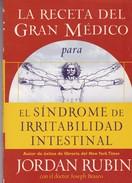 RECETA PARA SINDROME DE IRRATABILIDAD INTESTINAL. JORDAN RUBIN,DR JOSEPH BRASCO. 101 PAG  CIRCA 2006. GRUPO NELSON-BLEUP - Health & Beauty