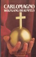 CARLOMAGNO. WOLFGANG BRAUNFELS. 184 PAG  CIRCA 1986. SALVAT-BLEUP - History & Arts