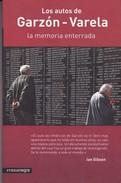 LOS AUTOS DE GARZON-VARELA. 234 PAG  CIRCA 2010. COMA NEGRA-BLEUP - Recht En Politiek