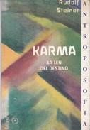 KARMA. RUDOLF STEINER. 47 PAG  CIRCA 1998. ED ANTROPOSOFICA-BLEUP - Philosophy & Psychologie