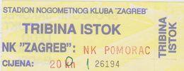 NK  ,, ZAGREB ,, Vs  NK  .. POMORAC ,,  KOSTRENA  --  FOOTBALL TICKET  -- - Eintrittskarten