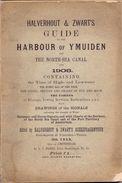 Halverhout & Zwart's Guide Harbour Of IJmuiden 1908 + Kaarten - Maps + Pub Reclame - Travaux Publics
