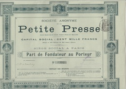 PART DE FONDATEUR- SOCIETE  ANONYME DE LA PETITE PRESSE -ANNEE 1892 - Actions & Titres