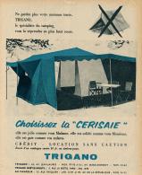 Ancienne Publicité (1958) : TRIGANO, Tente De Camping La Cerisaie... - Advertising