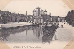CPA N°3 Dept 74 ANNECY Le Port De Thioux Et Le Château - Annecy