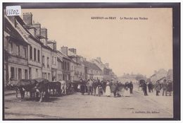 GOURNAY EN BRAY - LE MARCHE AUX VACHES - TB - Gournay-en-Bray