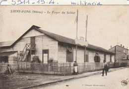 Militaria : SAINT-FONS  Rhone  ( Le Foyer Du Soldat ) - Sonstige