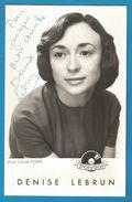 (A805) - Signature / Dédicace / Autographe Original - Denise LEBRUN - Chanteuse - Autographes