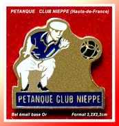 """SUPER PIN'S PETANQUE : Club De NIEPPE Dans Les """"Hauts De France"""" En émail Base Or, Format 2,2X2,2cm - Bowls - Pétanque"""