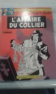 BD BLAKE ET MORTIMER L AFFAIRE DU COLLIER 1977- ETAT NEUF - Blake & Mortimer