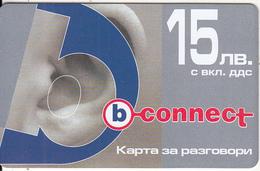 BULGARIA - Ear, B Connect Prepaid Card 15 Leva, Exp.date 03/1/06, Mint - Bulgaria