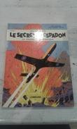 BLAKE ET MORTIMER LE SECRET DE L ESPADON - TOME 1- 1977 - ETAT NEUF - Blake & Mortimer