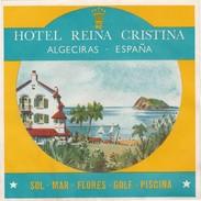 SPAIN ESPAÑA  -  HOTEL LUGAGGE  LABEL - HOTEL REINA CRISTINA - ALGECIRAS - Hotel Labels