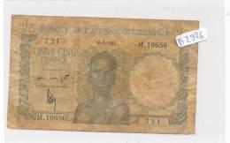 Billets -B2926-Afrique Occidentale - 25 Francs 1953 (type, Nature, Valeur, état... Voir  Double Scans) - West African States